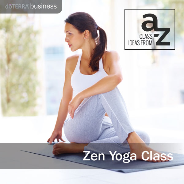 An Essential A Z On Quick Solutions In Weightlifting: Class Ideas From A To Z: Zen Yoga Class