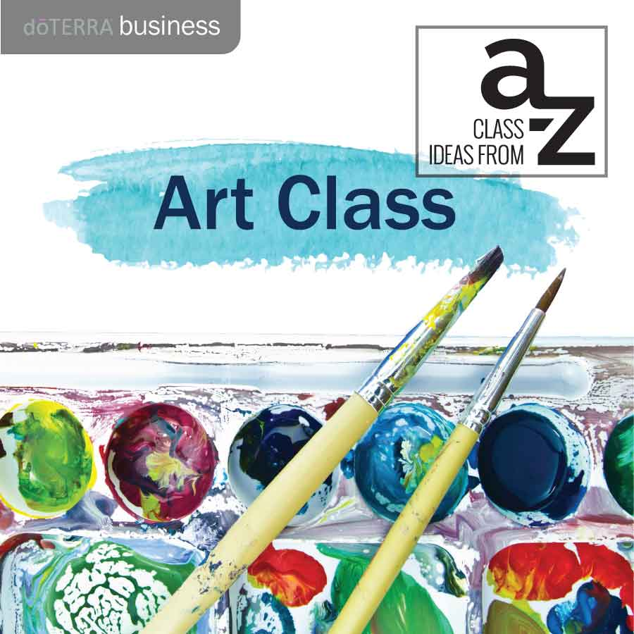An Essential A Z On Quick Solutions In Weightlifting: Class Ideas From A To Z: Art Class With Essential Oils